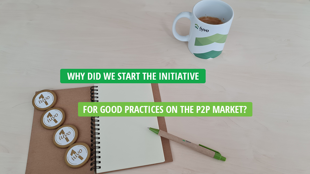 Why did we start the initiative for good practices on the P2P market?